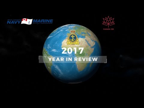 The Royal Canadian Navy - Year in Review - 2017 (English)