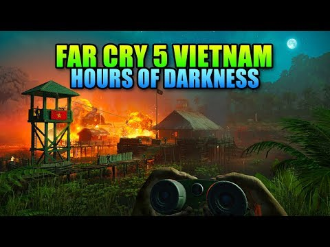 Far Cry 5 Vietnam Is Here! Hours Of Darkness - Review