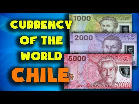 Currency of the world - Chile.Chilean peso. Exchange rates Chile. Chilean banknotes, Chilean coins