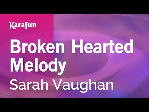 Karaoke Broken Hearted Melody - Sarah Vaughan *
