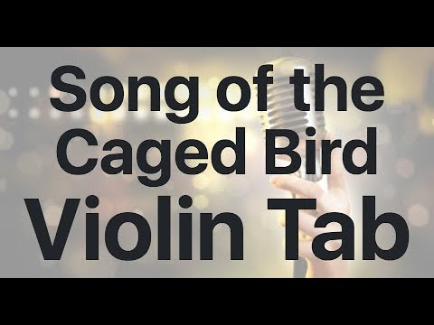 Learn Song Of The Caged Bird On Violin - How To Play Tutorial