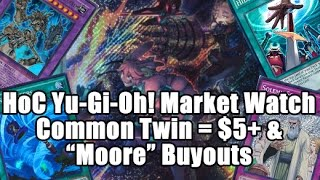 HoC Yu-Gi-Oh! Market Watch - Ultimate Ancient Gear Golemn Hype? Common Twin Twisters over $5!