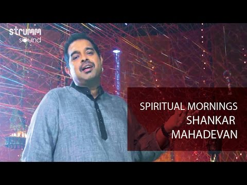 Spiritual Mornings with Shankar Mahadevan