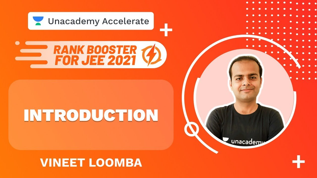 Introducing Rank Booster Problems | Rank Booster for JEE 2021 | Vineet Loomba | Unacademy Accelerate
