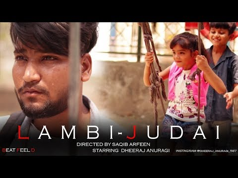 LAMBI-JUDAI    COVER - STORY    DIRECTED BY SAQIB ARFEEN    STARRING DHEERAJ ANURAGI