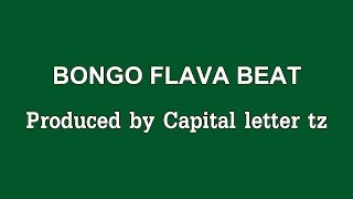 BONGO FLAVA STYLE produced by capital letter tz