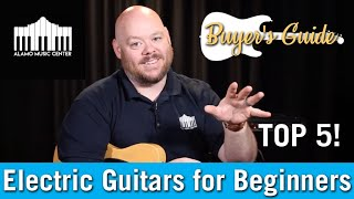 Top 5 Electric Guitars for Beginners - 2019 | Buyer's Guide