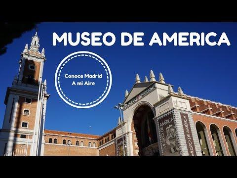 MUSEO DE AMERICA: Conoce Madrid A Mi Aire