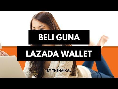 Cara Beli Barang Di Lazada Dengan Lazada Wallet