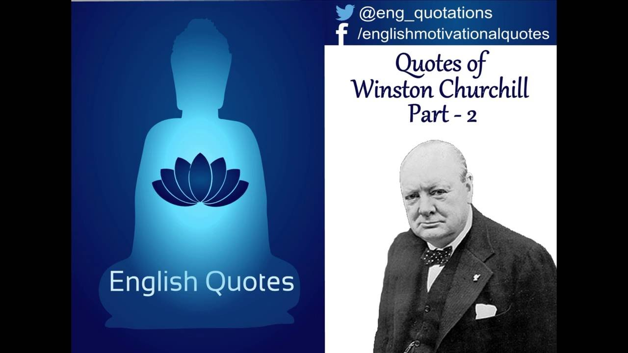 English Motivational Quotes Winston Churchill Part 2