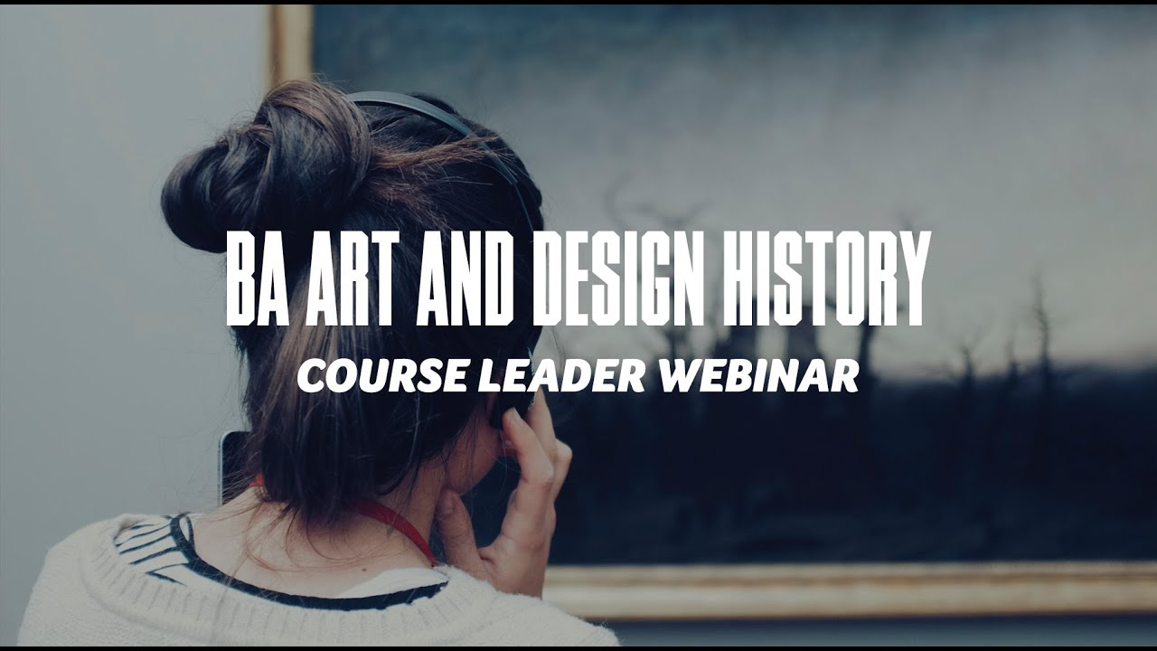 Course Webinar - BA Art and Design History