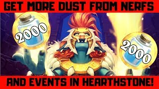 Get More Dust In Hearthstone From Nerfs And Events!