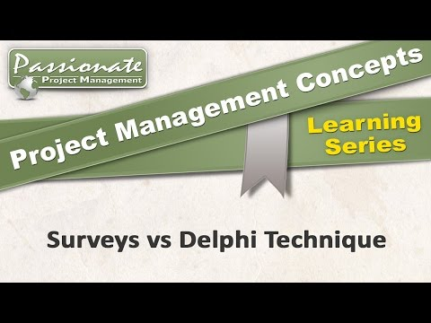Project Management Concept #44: Surveys vs. the Delphi Technique