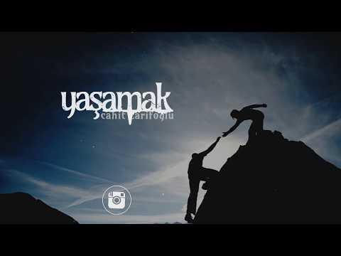 YAŞAMAK | Cahit Zarifoğlu | Musab Balkanlıoğlu Şiirleri