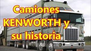 """Los camiones """"KENWORTH"""" y su historia."""