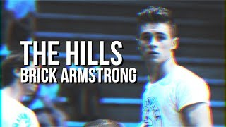 brick armstrong - the hills