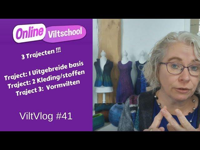 Viltvlog #41 3 trajecten binnen de Onlineviltschool
