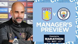 PEP GUARDIOLA PRESS CONFERENCE | ASTON VILLA V MAN CITY | PREMIER LEAGUE