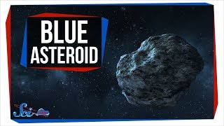 Buzzed By a Weird Blue Asteroid