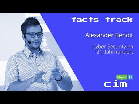 Cyber Security ist ein zentrales Thema des 21. Jahrhunderts - Alexander Benoit -cim lingen 2017