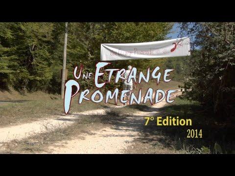 Une étrange Promenade 7ème édition - 2014