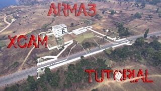 Arma3 Xcam Tutorial Grundwissen