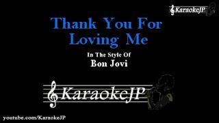 Thank You For Loving Me (Karaoke) - Bon Jovi