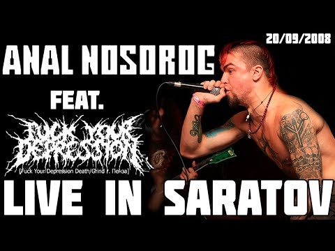 Anal Nosorog - Live in Saratov 2008