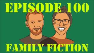 I Were You - Episode 100: Family Fiction (with Ben Schwartz and Thomas Middleditch!)