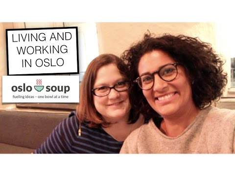 Living and working in Norway | The Oslo Soup Project
