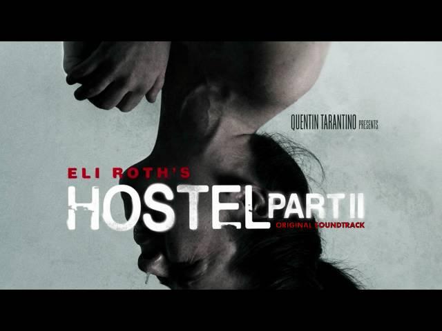 Hostel Part 2 - OST