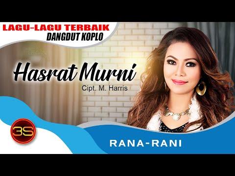 Rana Rani - Hasrat Murni [Official Music Video]
