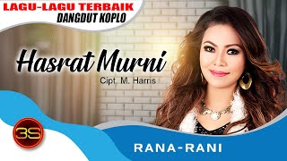 Gambar cover Rana Rani - Hasrat Murni [Official Music Video]