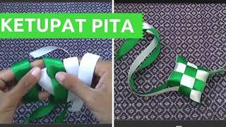 Cara Membuat Ketupat Dari Pita untuk LEBARAN [Mudah & Pelan-pelan]