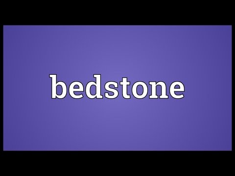 Bedstone Meaning