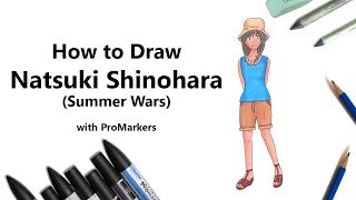 How to Draw and Color Natsuki Shinohara from Summer Wars with ProMarkers [Speed Drawing]