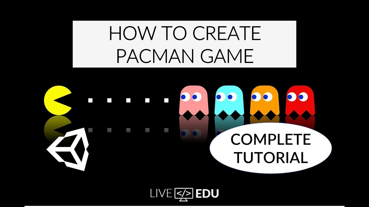 Unity C# Tutorial: How to Create PacMan Game from A to Z - Part 1