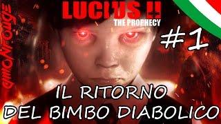 Il Ritorno del Bimbo Diabolico!- Lucius 2: The Prophecy ITA #1