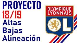 Fichajes O.LYON 18/19: Factoría de promesas. Mi planificación y once