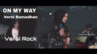 ON MY WAY LAGU RAMADHAN ROCK 2019 Cover By Jeje GuitarAddict ft Shella Ikhfa (REACTION)