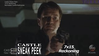 "Castle 7x15 Sneak Peek # 1 ""Reckoning"" (HQcc) Castle 3XK Where Is She Season 7 Episode 15 Sneak 