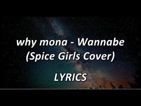 why mona - Wannabe (Spice Girls Cover) - LYRICS
