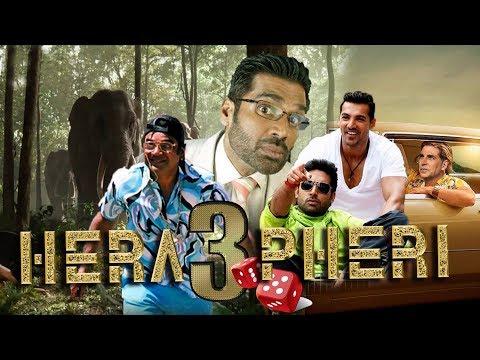 Hera Pheri 3 Movie - Akshay K, Suniel S, Paresh R, John A, Abhishek B | Hindi Movie