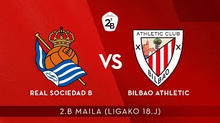 🔴 LIVE | Real Sociedad B - Bilbao Athletic | 2.B 2019-20 I J 18. jardunaldia