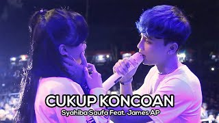 Syahiba Saufa Ft James Ap Cukup Koncoan Koplo Version Live MP3