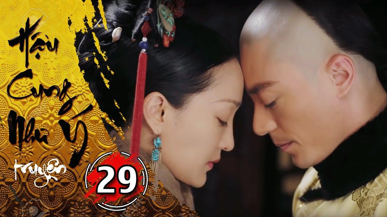 Phim Bộ - Hậu Cung Như Ý Truyện - Tập 29 Full | Phim Cổ Trang Trung Quốc Hay Nhất 2018