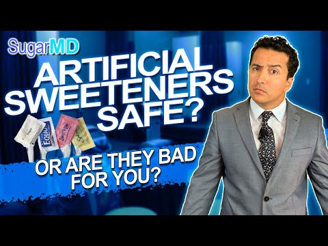 ARE ARTIFICIAL SWEETENERS SAFE? Are Artificial Sweeteners Bad For You?