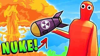 TABS - THE NUKE! The Most Powerful Weapon In Game - Totally Accurate Battle Simulator