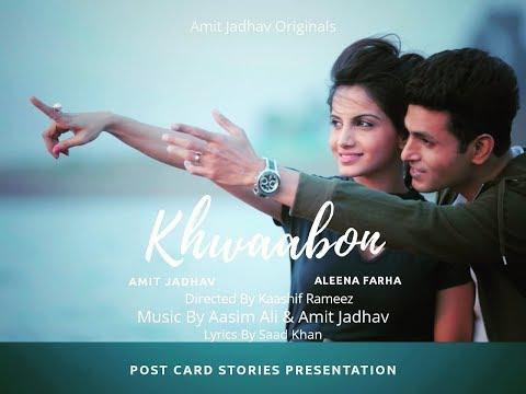 khwaabon-official-video-song-|-amit-jadhav-aj-|-aasim-ali-|-aleena-farha
