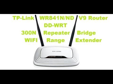Turning A TP-Link WR841N/ND V9 DD-WRT 300N Into A Repeater Bridge WIFI Range Extender